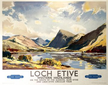 Scottish Travel Poster Loch Etive, Western Highlands of Scotland by British Railways